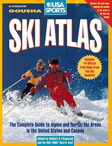 USA Sports Ski Atlas: The Complete Guide to Alpine and Nordic Ski Areas in The.: Balliett, Will K.,...