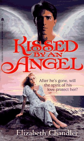 9780671891459: Kissed by an Angel (Kissed by an Angel, #1)