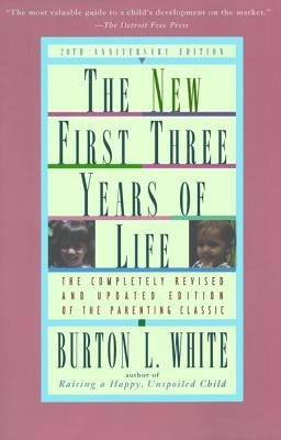 9780671891480: New First Three Years of Life( Completely Revised and Updated)[NEW 1ST 3 YEARS OF LIFE ANNIV/][Paperback]