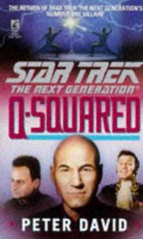 9780671891510: Q-squared (Star Trek: The Next Generation)
