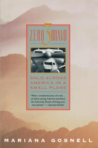 9780671892081: Zero 3 Bravo: Solo Across America in a Small Plane