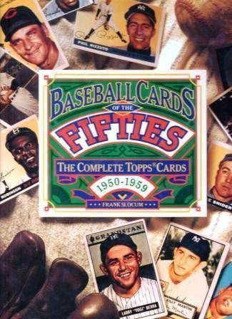 9780671892241: Baseball Cards of the Fifties: The Complete Topps Cards 1950-1959