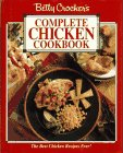 Betty Crocker's Complete Chicken Cookbook: Betty Crocker Editors