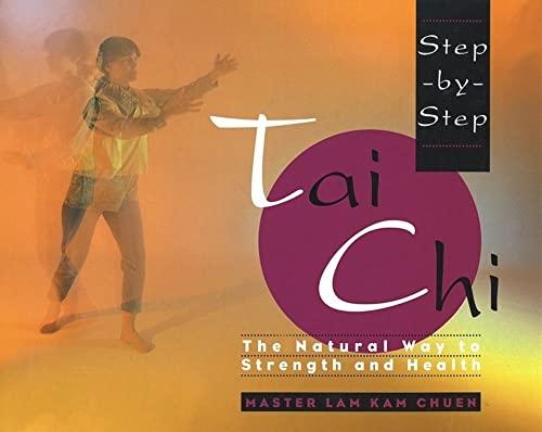 9780671892470: Step-By-Step Tai Chi
