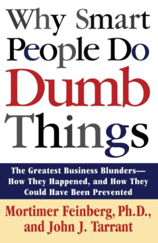 9780671892586: Why Smart People Do Dumb Things