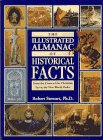 9780671892661: The Illustrated Almanac of Historical Facts: From the Dawn of the Christian Era to the New World Order