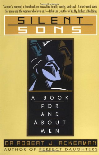 9780671892869: Silent Sons: A Book for and About Men