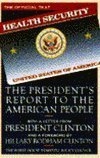 Health Security: The President's Report to the American People: Domestic Policy Council (U. S....