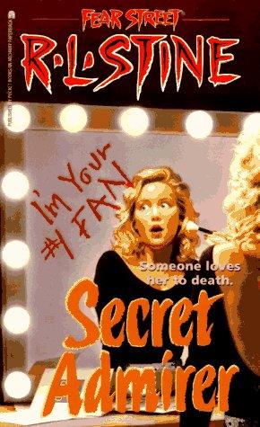 9780671894290: Secret Admirer (Fear Street, No. 36)