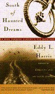 9780671894375: South of Haunted Dreams: A Ride through Slavery's Old Back Yard