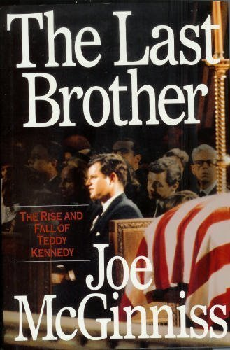 9780671894528: The Last Brother : The Rise and Fall of Teddy Kennedy