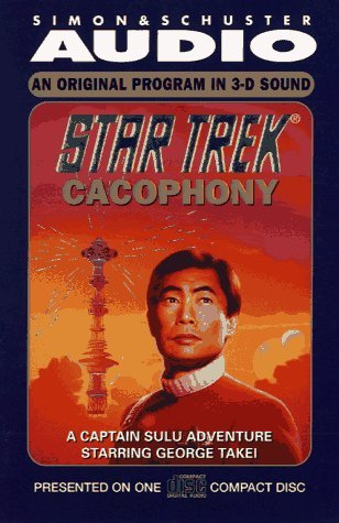 Star Trek Cacophony: A Captain Sulu Adventure