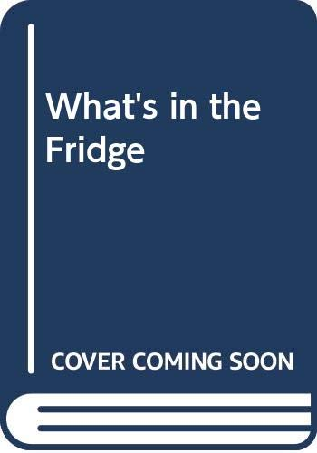 9780671895549: What's in the Fridge