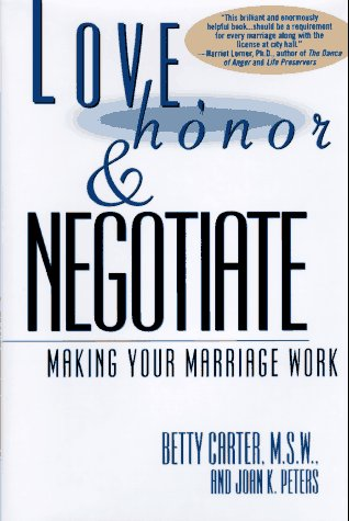9780671896249: LOVE HONOR AND NEGOTIATE: MAKING YOUR MARRIAGE WORK