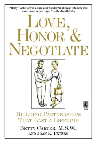 9780671896256: Love Honor and Negotiate: Building Partnerships that Last a Lifetime