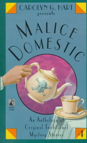 9780671896317: Carolyn G. Hart presents Malice Domestic (4) (v. 4)