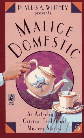 Malice Domestic No. 5 : An Anthology: Whitney, Phyllis A.