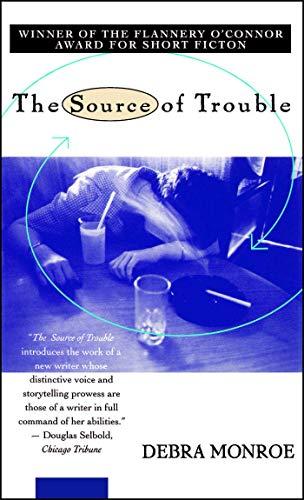 Source of Trouble: Monroe, Debra