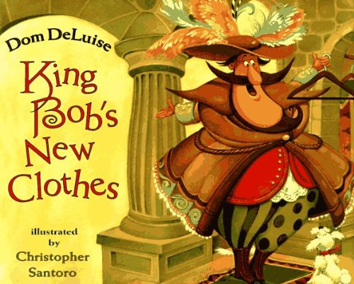 9780671897277: King Bob's New Clothes