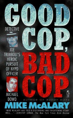 9780671897352: GOOD COP BAD COP JOSEPH TRIMBOLI VS MICHAEL DOWD AND THE NY POLICE DEPT: Joseph Trimboli vs Michael Dowd and the NY Police Department