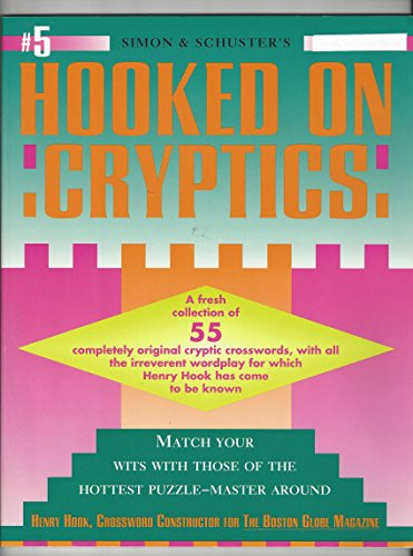 9780671897932: SIMON AND SCHUSTER'S HOOKED ON CRYPTICS #5 (Fireside Crosswords)