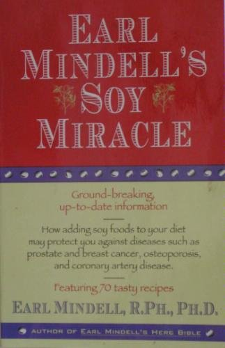 9780671898205: EARL MINDELL'S SOY MIRACLE