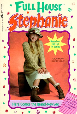 9780671898588: Here Comes the Brand-New Me (Full House Stephanie)