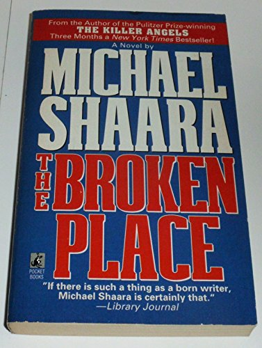 9780671898656: The BROKEN PLACE