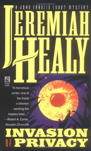 Invasion of Privacy (John Francis Cuddy Mystery): Healy, Jeremiah