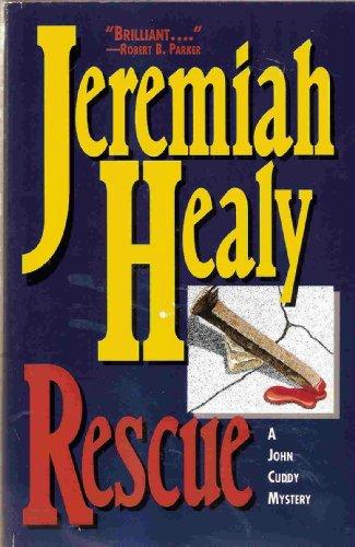 Rescue: A John Cuddy Mystery: Jeremiah Healy