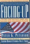 9780671898908: Facing Up: Paying Our Nation's Debt and Saving Our Children's Future