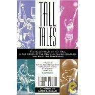 9780671899370: Tall Tales: The Glory Years of the Nba, in the Words of the Men Who Played, Coached, and Built Pro Basketball