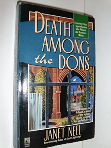Death Among the Dons (A John McLeish / Francesca Wilson Mystery): Neel, Janet