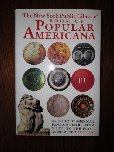9780671899875: The New York Public Library Book of Popular Americana