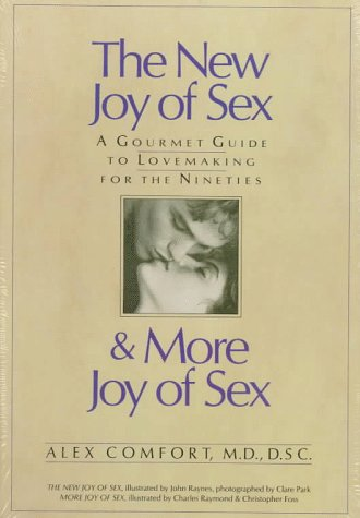 9780671906191: The New Joy Of Sex and More Joy of Sex: A Gourmet Guide To Lovemaking For The Nineties (box set)