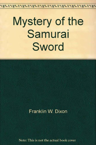 9780671955069: Title: Mystery of the samurai sword Hardy Boys