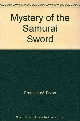 9780671955069: Mystery of the samurai sword (Hardy Boys)