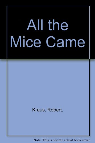9780671960391: All the Mice Came