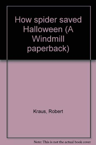 9780671960865: How spider saved Halloween (A Windmill paperback)