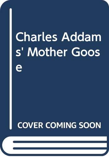 9780671961183: Charles Addams' Mother Goose