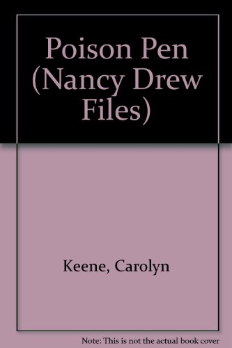 Poison Pen (Nancy Drew Files): Keene, Carolyn