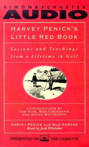 Harvey Penick's Little Red Book: Lessons and Teachings from a Lifetime (9780671993290) by Harvey Penick