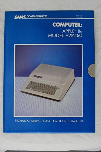 9780672089206: Computer: Apple IIE Model A2S2064/Cc10 (Sams Computerfacts)