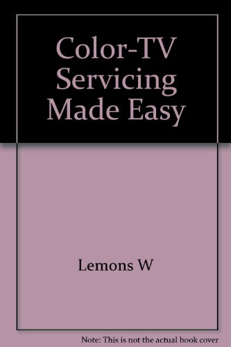 9780672201356: Color-TV Servicing Made Easy