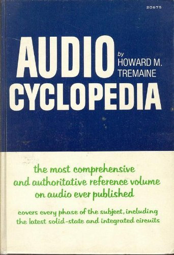 Audio Cyclopedia, by Tremaine, 2nd Edition: Howard M Tremaine