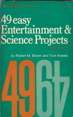 9780672207044: 49 Easy Entertainment and Science Projects, Volume 2