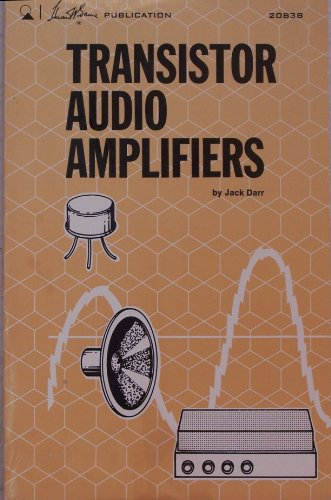 9780672208386: Transistor Audio Amplifiers