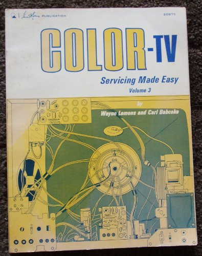 9780672208751: Colour Television Servicing Made Easy: v. 3