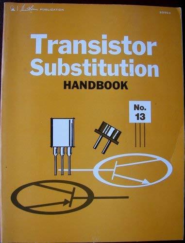 9780672209543: Transistor Substitution Handbook No. 13
