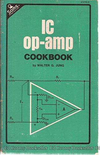 9780672209697: Integrated Circuit Operational Amplifier Cookbook